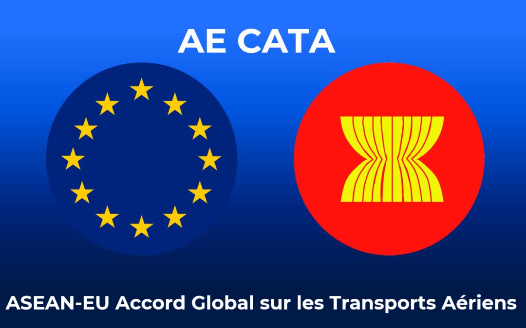 """Premier accord de """"Ciel Ouvert"""" entre l'UE et l'ASEAN"""
